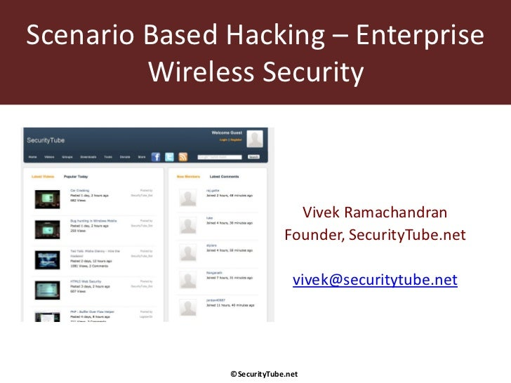 Scenario Based Hacking – Enterprise         Wireless Security                              Vivek Ramachandran             ...