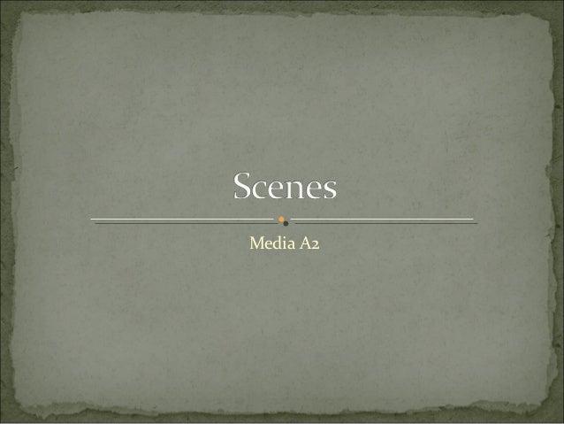 Scene by scene media a2