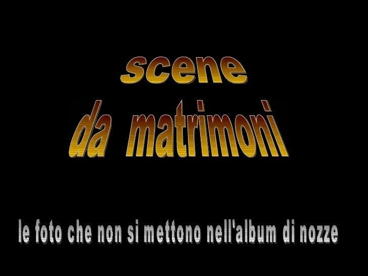 Scenedamatrimoni2