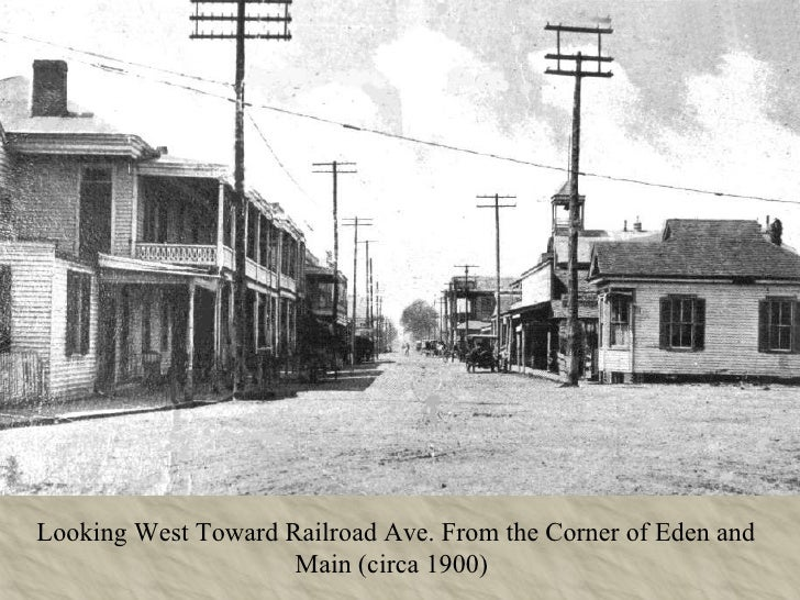 Looking West Toward Railroad Ave. From the Corner of Eden and Main (circa 1900)