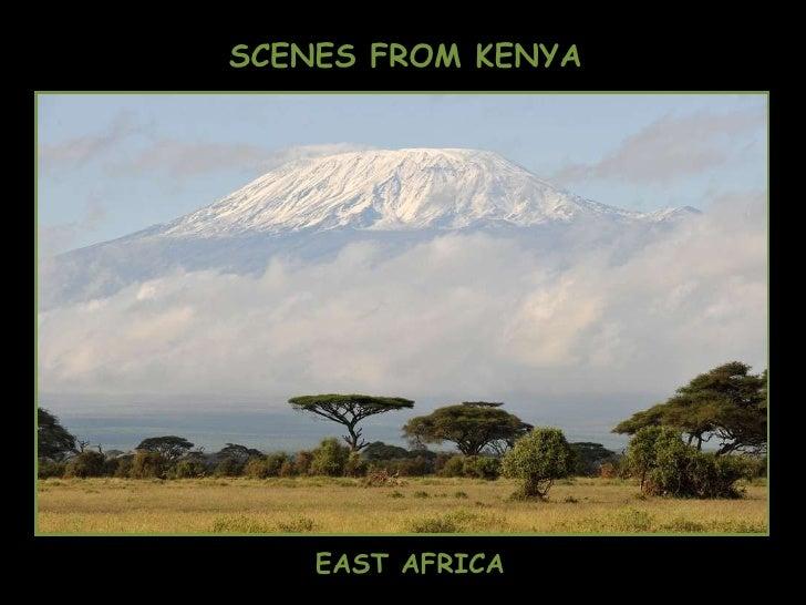 SCENES FROM KENYA EAST AFRICA
