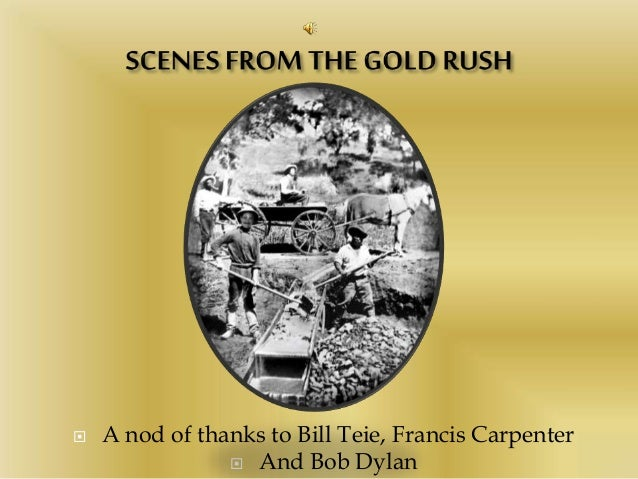  A nod of thanks to Bill Teie, Francis Carpenter  And Bob Dylan