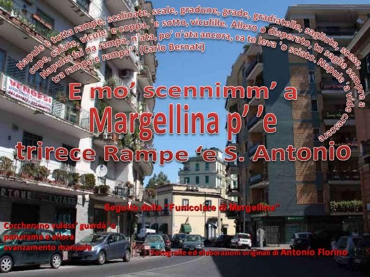 Fotografie ed elaborazioni originali di  Antonio Florino Coccheruno vuless' guardà 'o panorama e allora avanzamento manual...