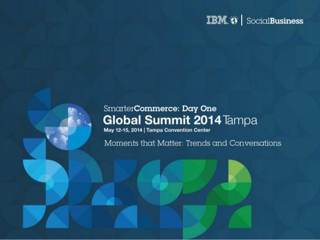 Smarter Commerce Global Summit: Day 1 Recap