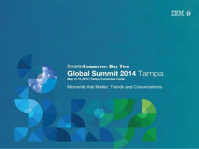 Smarter Commerce Global Summit: Day 2 Recap