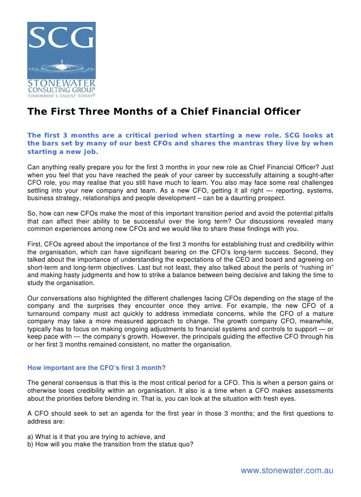 The First Three Months of a Chief Financial Officer  The first 3 months are a critical period when starting a new role. SC...