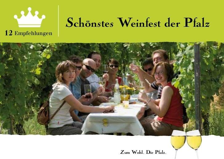 Schönstes Weinfest der Pfalz12 Empfehlungen                            Zum Wohl. Die Pfalz.