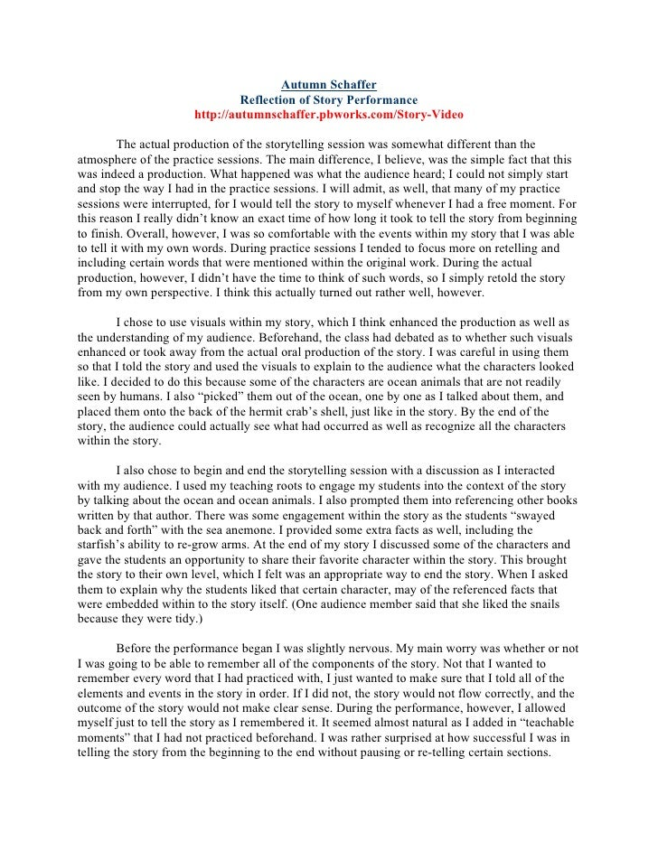 Autumn Schaffer                                Reflection of Story Performance                       http://autumnschaffer...
