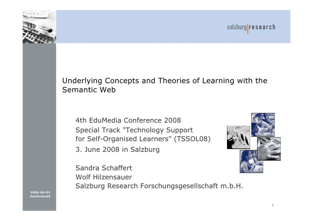 Underlying Concepts and Theories of Learning with the              Semantic Web                    4th EduMedia Conference...