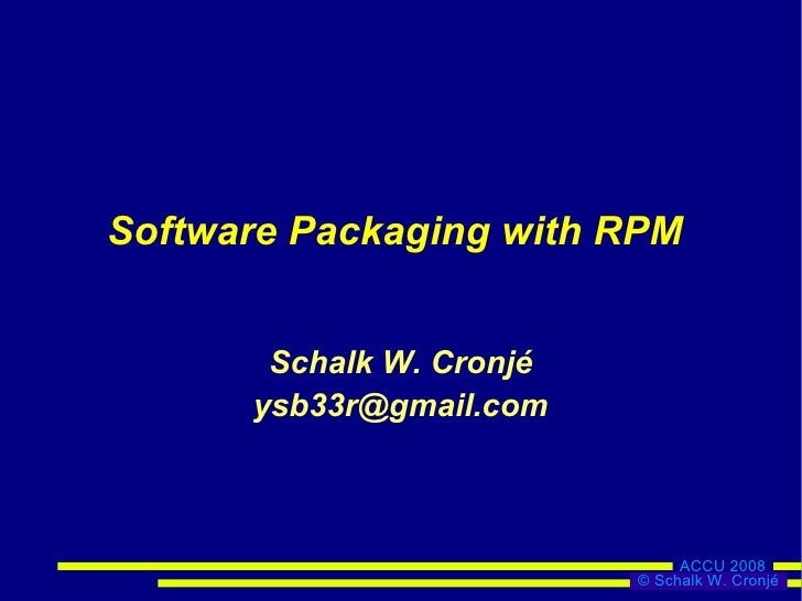 Software Packaging with RPM