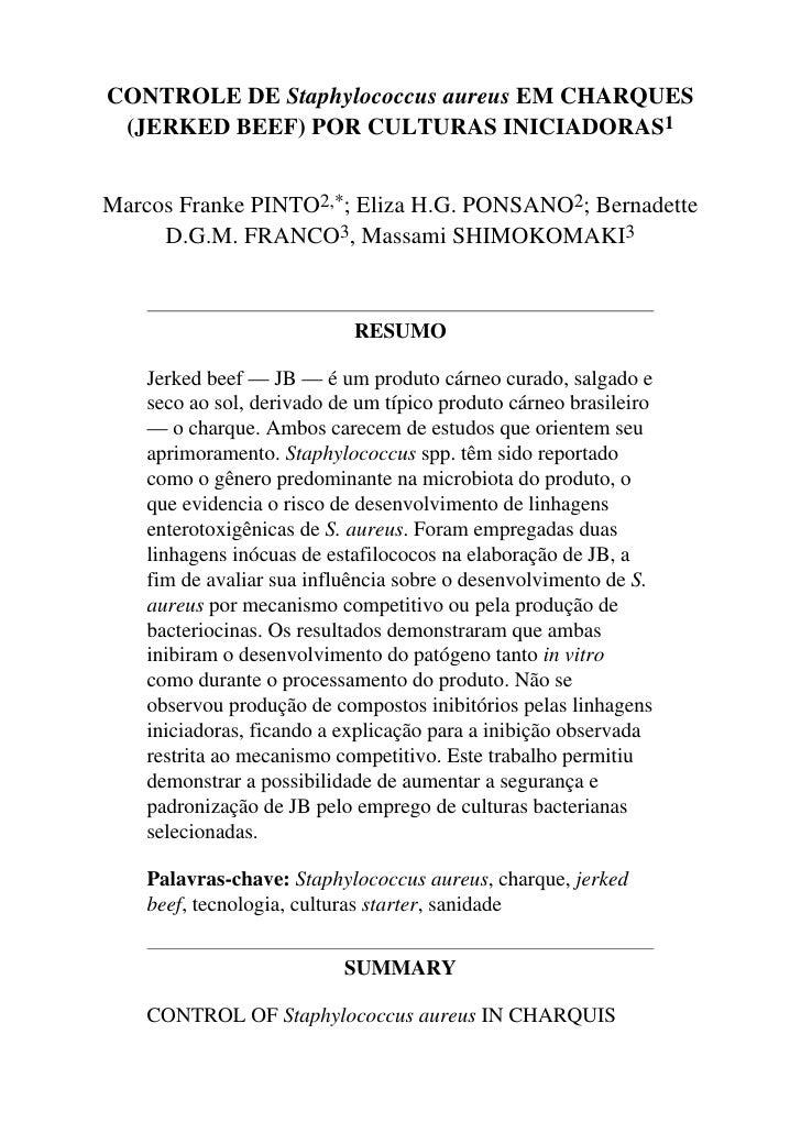 CONTROLE DE Staphylococcus aureus EM CHARQUES  (JERKED BEEF) POR CULTURAS INICIADORAS1   Marcos Franke PINTO2,*; Eliza H.G...