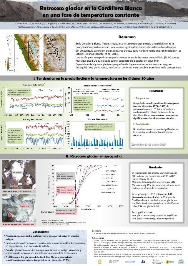 2) En la Cordillera Blanca (Andes tropicales), ni la temperatura media anual del aire, ni la precipitación anual muestran ...