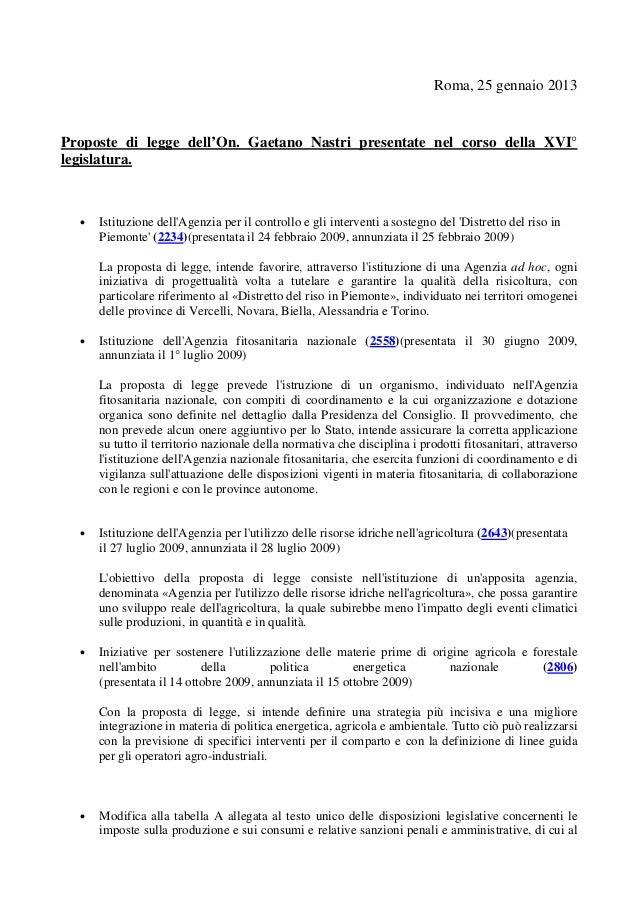 Roma, 25 gennaio 2013Proposte di legge dell'On. Gaetano Nastri presentate nel corso della XVI°legislatura.  •   Istituzion...
