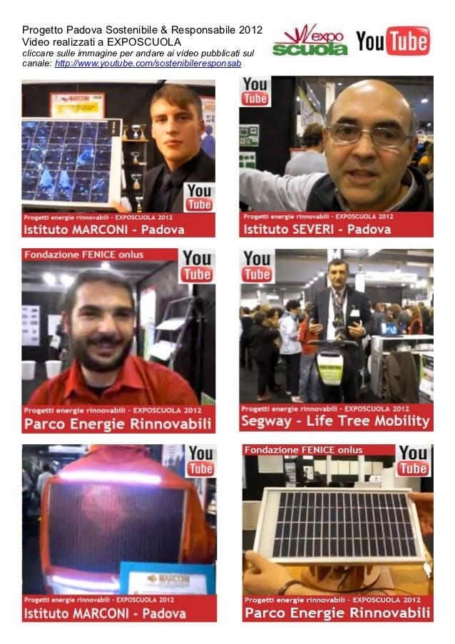 Scheda con link video you tube exposcuola 2012 progetto sostenibile responsabile