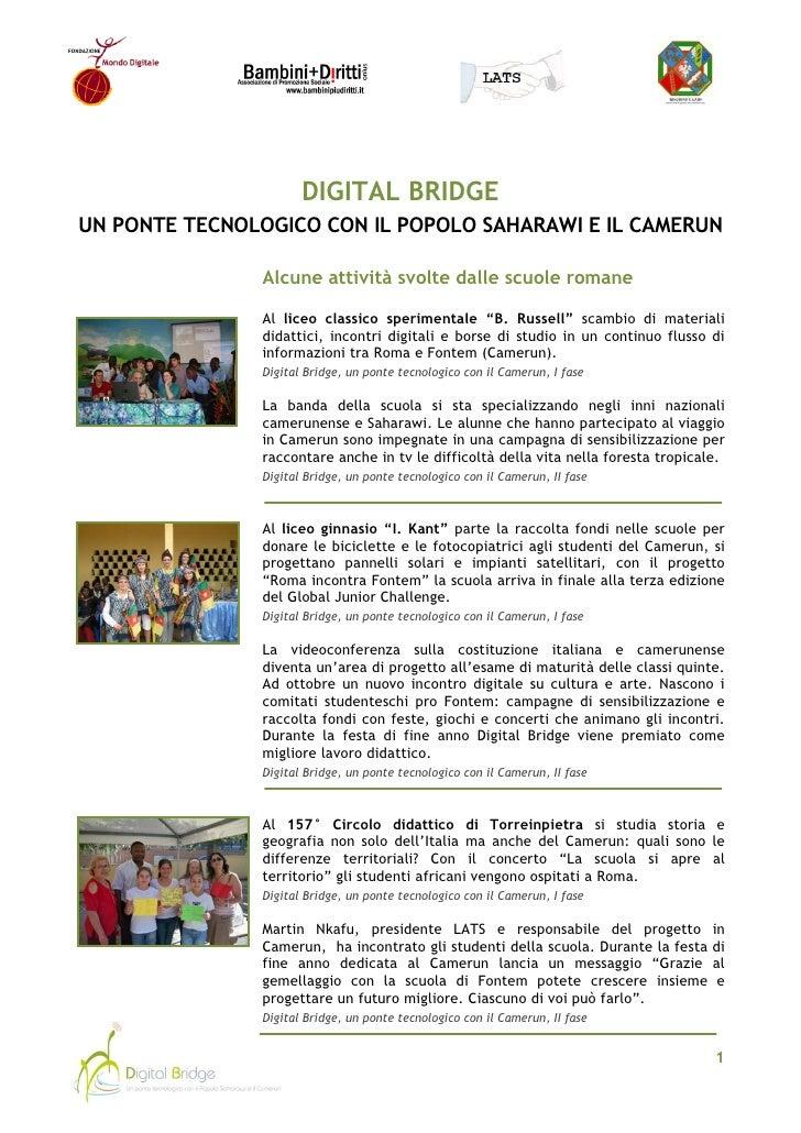 DIGITAL BRIDGE UN PONTE TECNOLOGICO CON IL POPOLO SAHARAWI E IL CAMERUN                 Alcune attività svolte dalle scuol...