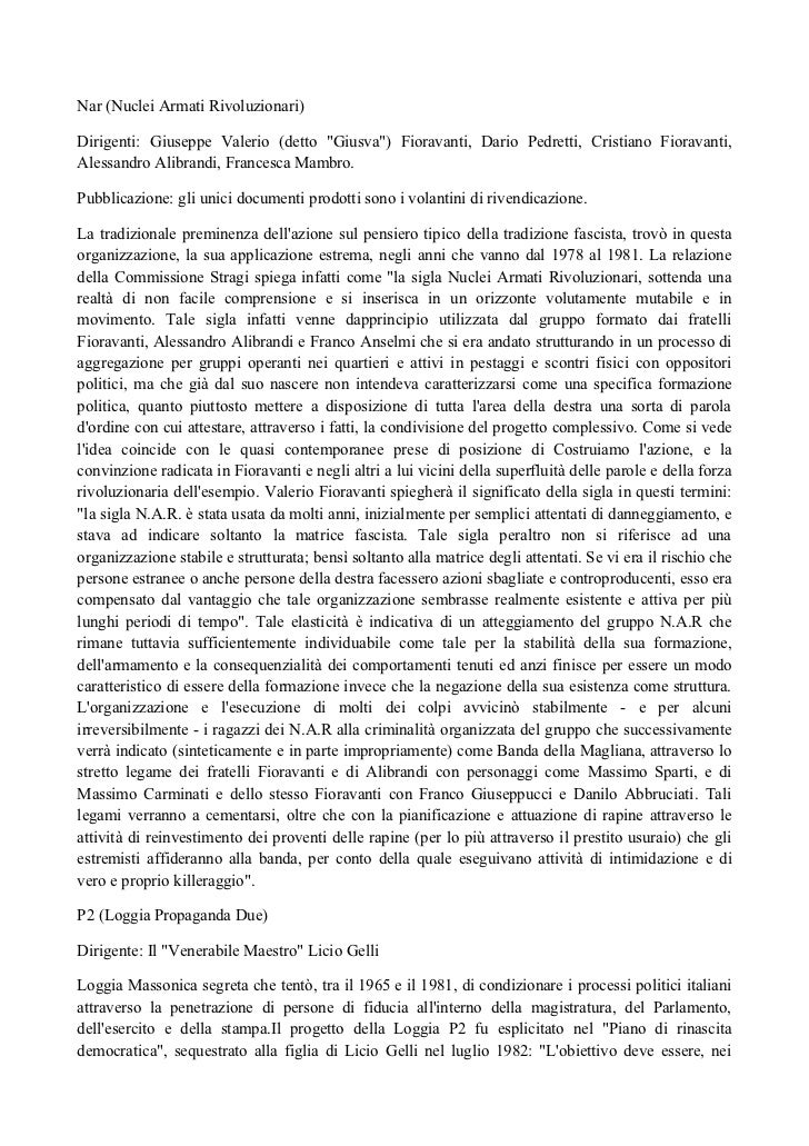"""Nar (Nuclei Armati Rivoluzionari)Dirigenti: Giuseppe Valerio (detto """"Giusva"""") Fioravanti, Dario Pedretti, Cristiano Fiorav..."""