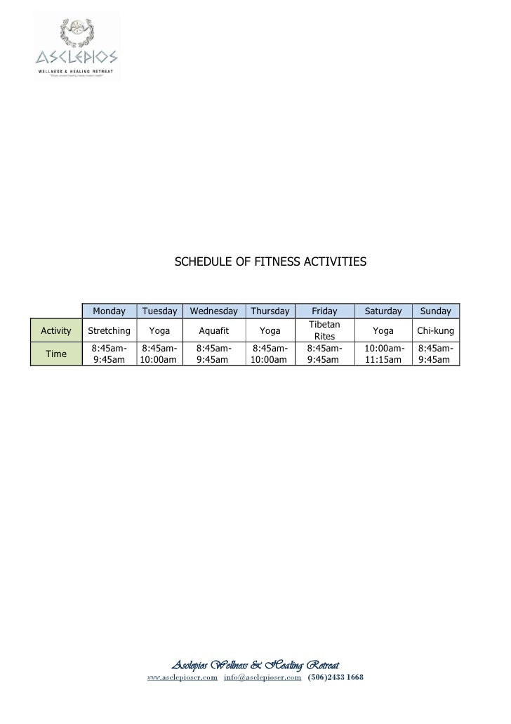 SCHEDULE OF FITNESS ACTIVITIES            Monday      Tuesday    Wednesday       Thursday       Friday           Saturday ...
