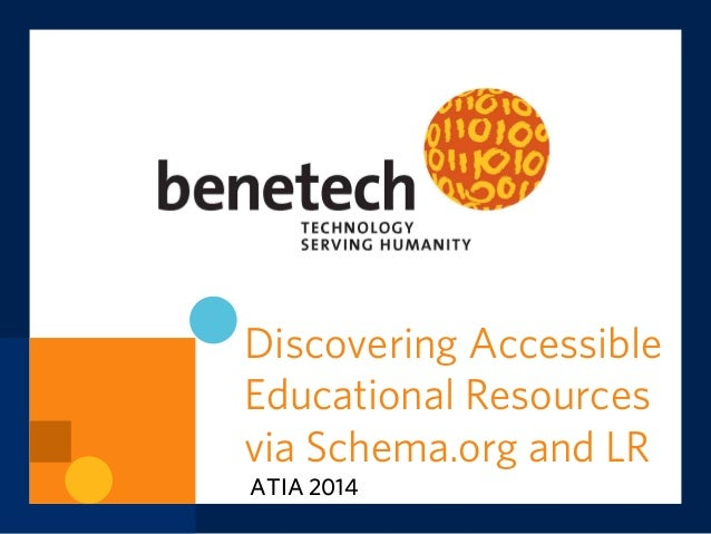 Discovering Accessible Educational Resources via Schema.org and Learning Registry (ATIA 2014)