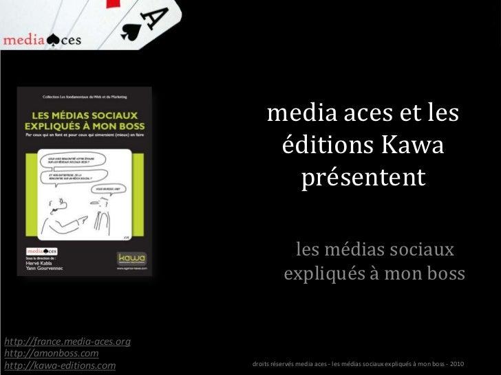 """présentation des schémas du livre """"les médias sociaux expliqués à mon boss"""" (creative commons)"""