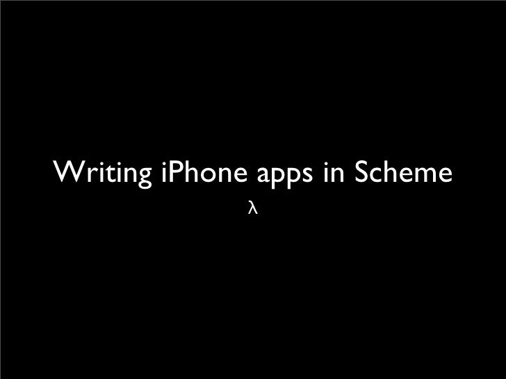 The Scheme Language -- Using it on the iPhone