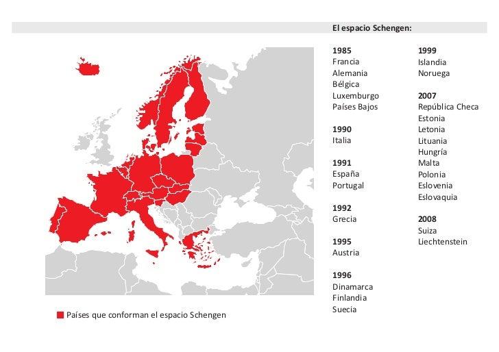 El espacio Schengen:                                           1985                   1999                                ...