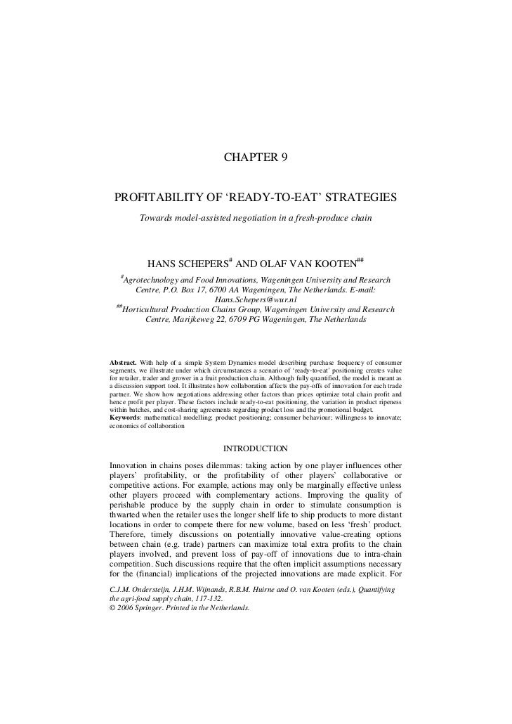 CHAPTER 9 PROFITABILITY OF 'READY-TO-EAT' STRATEGIES           Towards model-assisted negotiation in a fresh-produce chain...