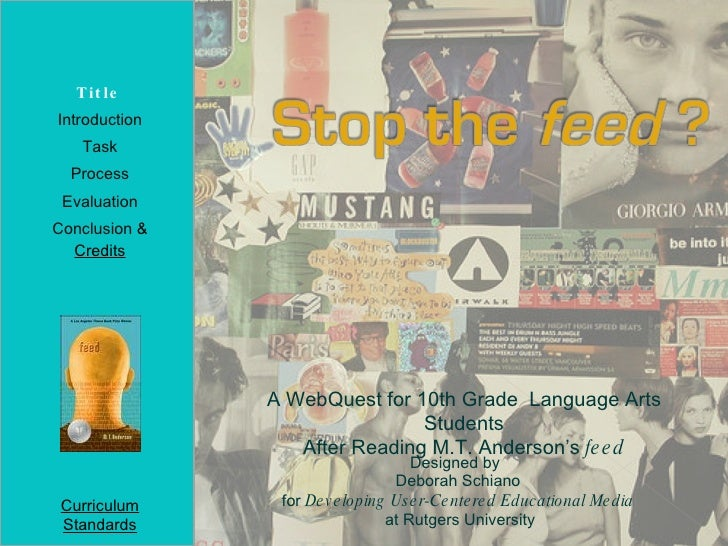Stop the feed? Webquest