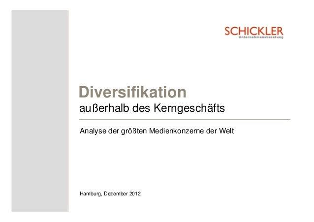 Diversifikationaußerhalb des KerngeschäftsAnalyse der größten Medienkonzerne der WeltHamburg, Dezember 2012