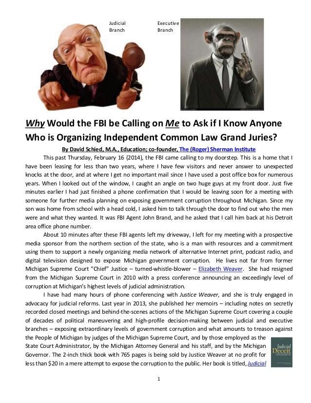 Judicial Branch    Executive Branch      WhyWouldtheFBIbeCallingonMetoA...