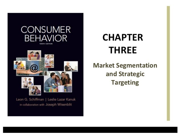 CHAPTER   THREEMarket Segmentation   and Strategic     Targeting