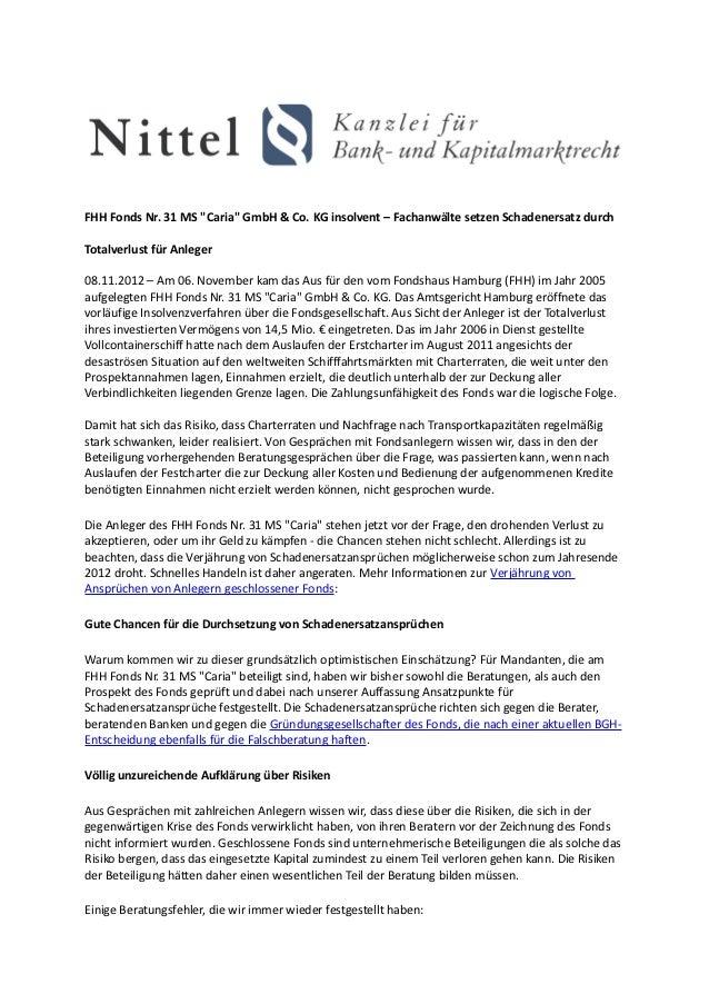 """FHH Fonds Nr. 31 MS """"Caria"""" GmbH & Co. KG insolvent – Fachanwälte setzen Schadenersatz durchTotalverlust für Anleger08.11...."""