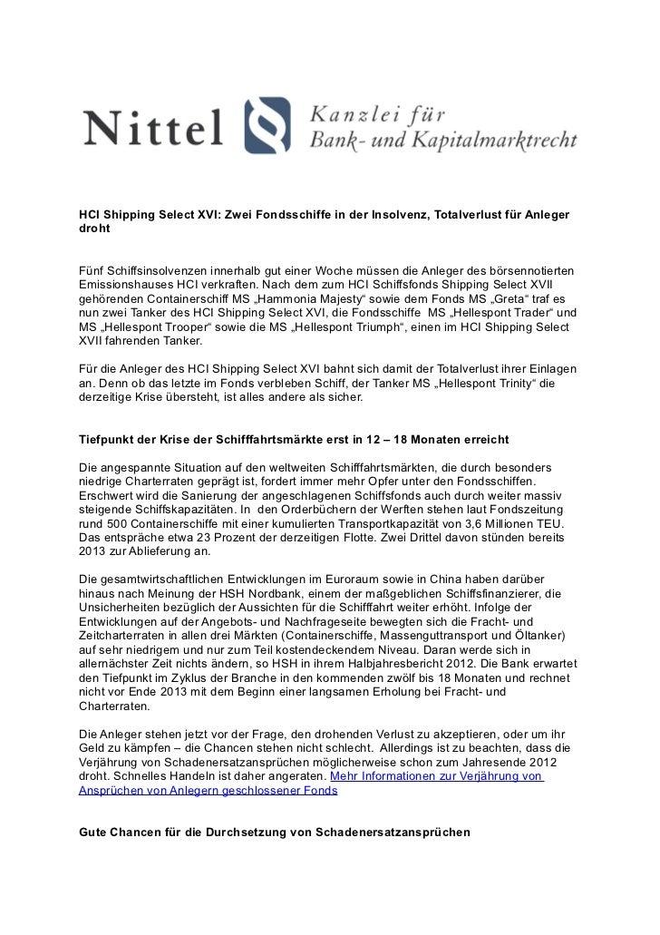 HCI Shipping Select XVI: Zwei Fondsschiffe in der Insolvenz, Totalverlust für AnlegerdrohtFünf Schiffsinsolvenzen innerhal...