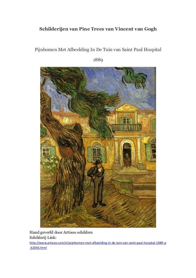 Schilderijen van Pine Trees van Vincent van Gogh  Pijnbomen Met Afbeelding In De Tuin van Saint Paul Hospital 1889  Hand g...