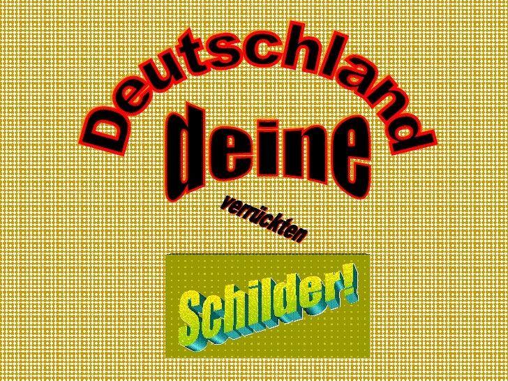 Deutschland deine  Schilder! verrückten