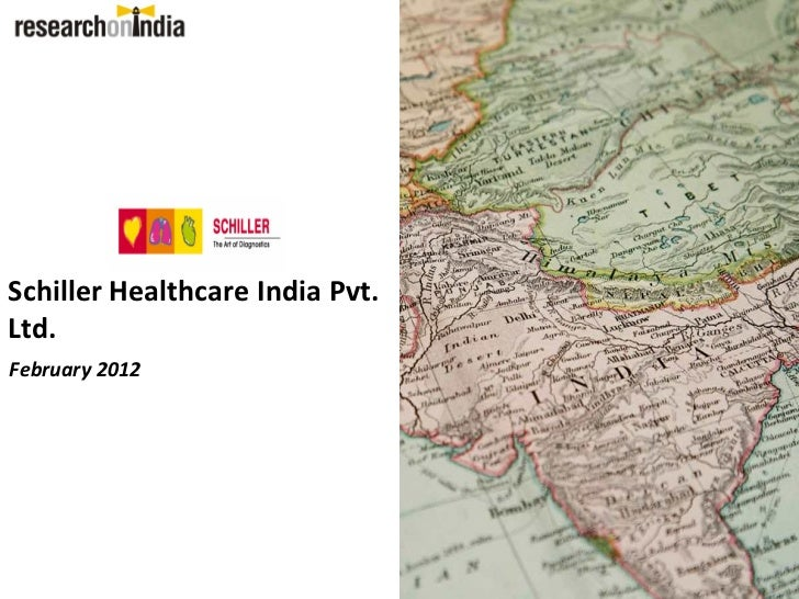 Schiller Healthcare India Pvt.Ltd.February 2012