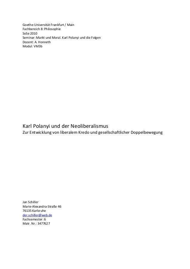 Goethe-Universität Frankfurt / Main Fachbereich 8: Philosophie SoSe 2010 Seminar: Markt und Moral. Karl Polanyi und die Fo...