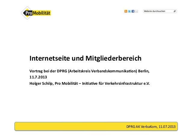 DPRG  AK  VerbaKom,  11.07.2013     Internetseite  und  Mitgliederbereich   Vortrag  bei  der  DPRG...