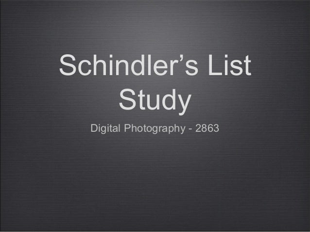 Schindler's List    Study  Digital Photography - 2863