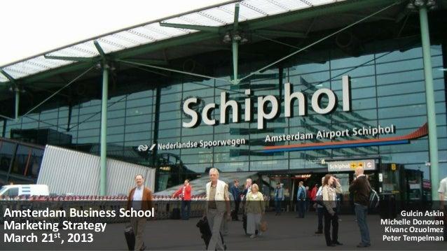 Schiphol marketting strategies