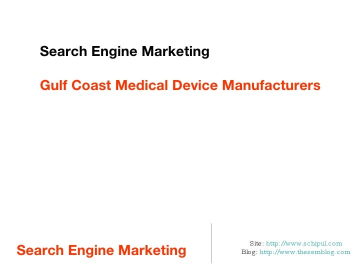 Intro to Search Presentation for Gulf Coast Medical Device Manufacturers