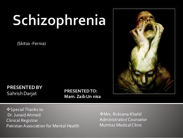 PRESENTED BY Sahrish Darjat SpecialThanks to Dr. Junaid Ahmed Clinical Registrar Pakistan Association for Mental Health ...