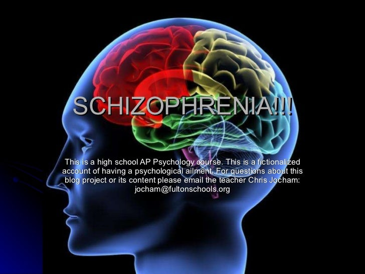 SCHIZOPHRENIA!!! This is a high school AP Psychology course. This is a fictionalized account of having a psychological ail...