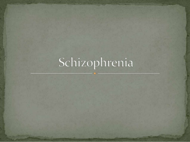 Schizophrenia is a mental disorder, mainly specified asthe inability to maintain a normal thought process(distinguishing b...