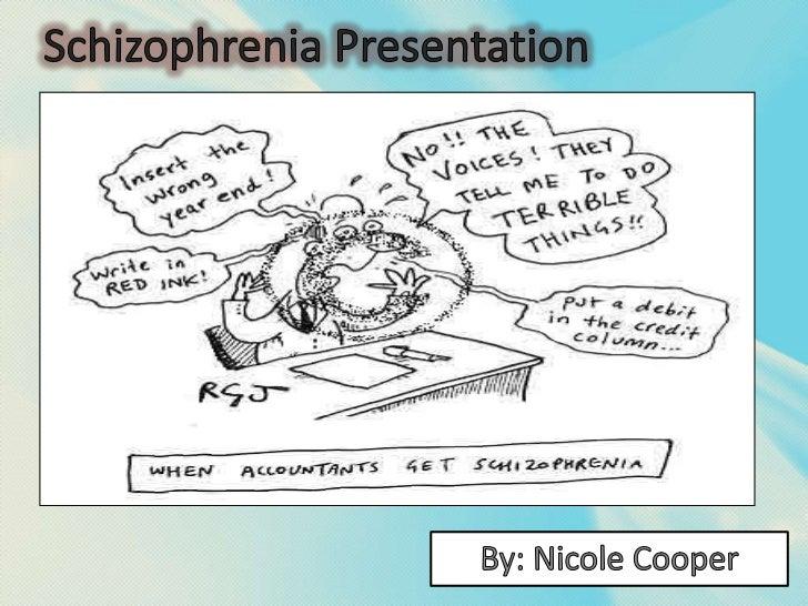 Schizophrenia Presentation
