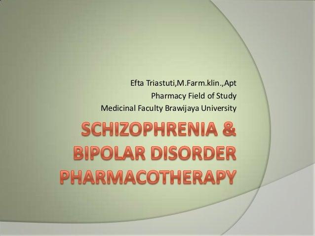 Schizophrenia & gangguan bipolar