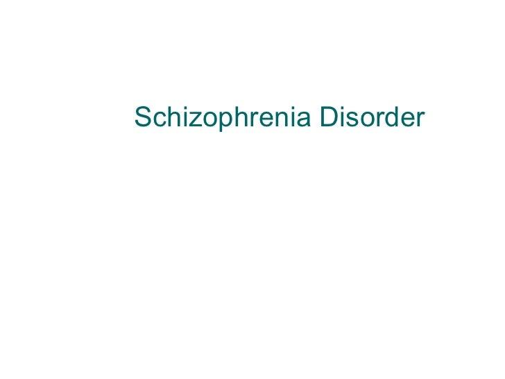 Schizophrenia Disorder