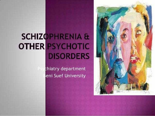 Schizophrenia & other psychotic