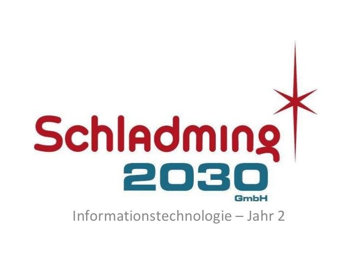Informationstechnologie – Jahr 2