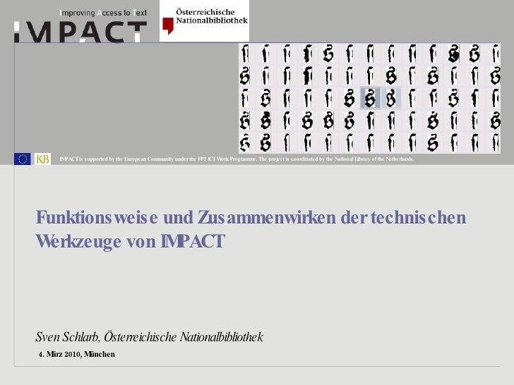 4. März 2010, München  Funktionsweise und Zusammenwirken der technischen Werkzeuge von IMPACT   Sven Schlarb, Österreichis...