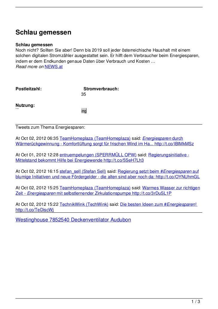 Schlau gemessenSchlau gemessenNoch nicht? Sollten Sie aber! Denn bis 2019 soll jeder österreichische Haushalt mit einemsol...